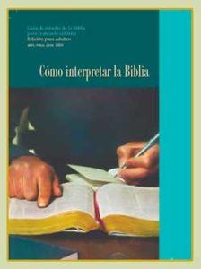 Cómo interpretar las Escrituras – Idiomas, texto y contexto