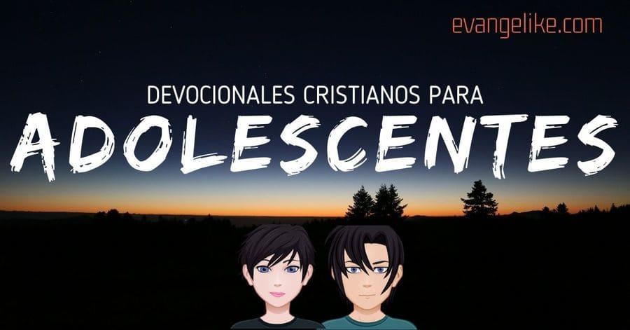 devocionales cristianos para adolescentes