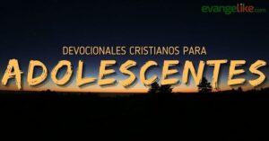 Devocionales Cristianos para Adolescentes – Reflexiones diarias en audio