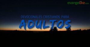 Devocionales Cristianos para Adultos