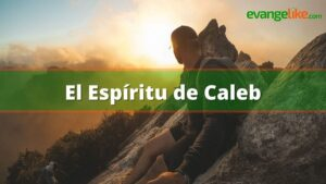 El espíritu de Caleb