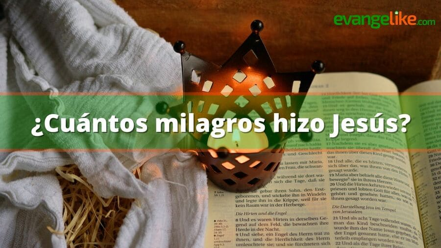 cuantos milagros hizo jesus