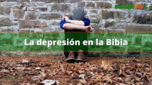Depresión en la Biblia