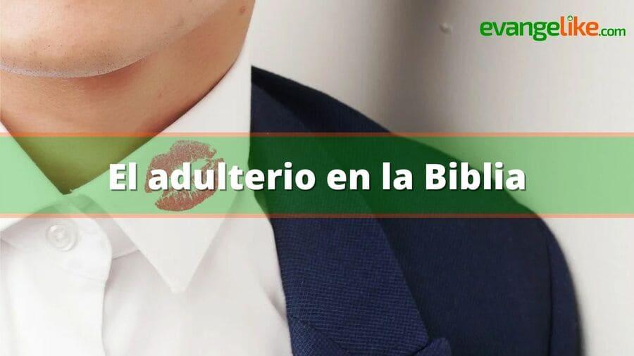 el adulterio en la biblia