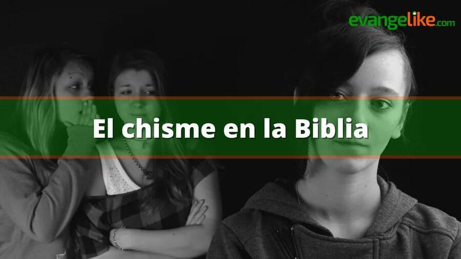 el chisme en la biblia