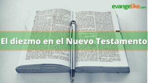 El diezmo en el Nuevo Testamento