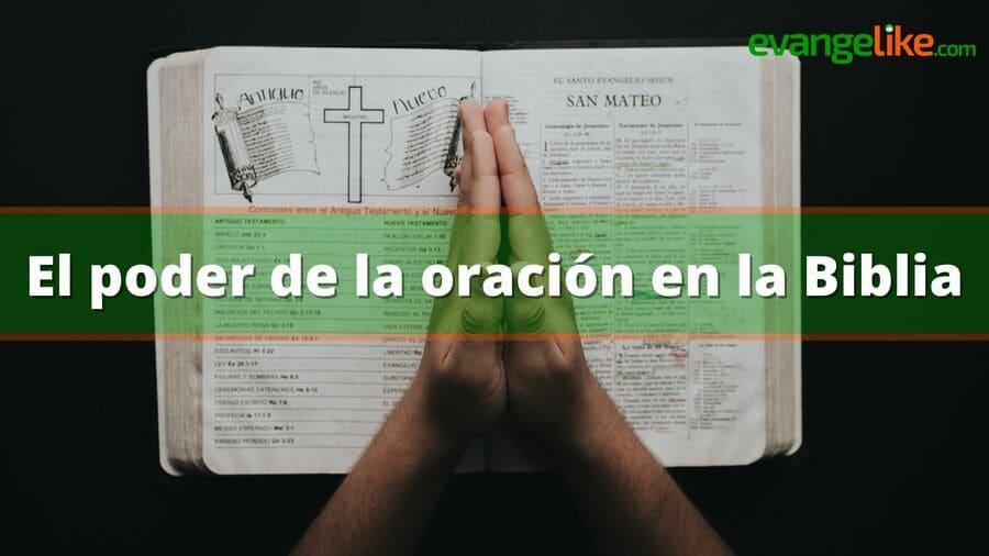 el poder de la oracion en la biblia