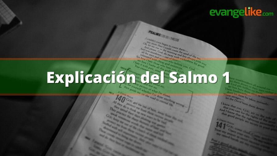 Explicación del Salmo 1