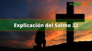 Explicación del Salmo 32