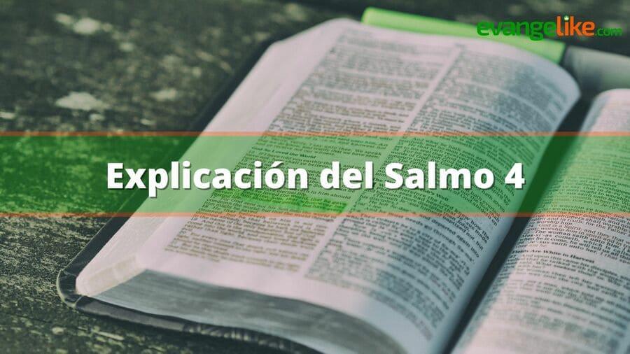 Explicación del Salmo 4