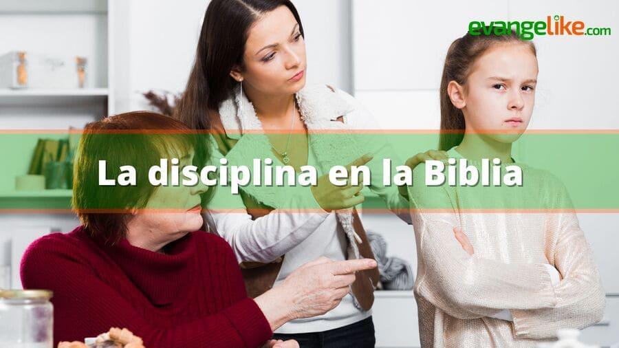 la disciplina en la biblia