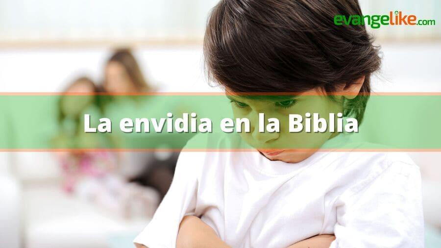 La envidia en la Biblia