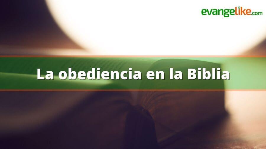 La obediencia en la Biblia