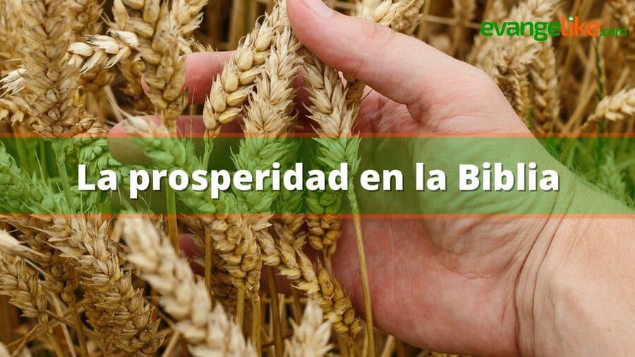 la prosperidad en la biblia
