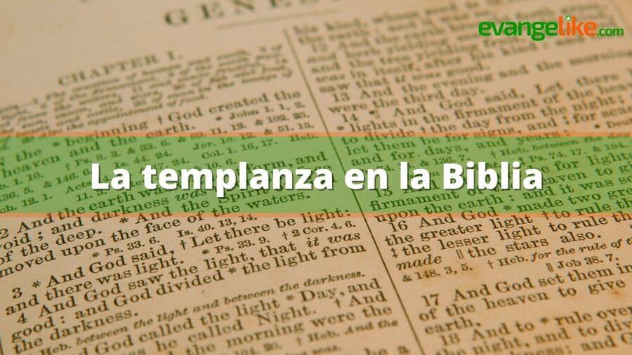 La templanza en la Biblia