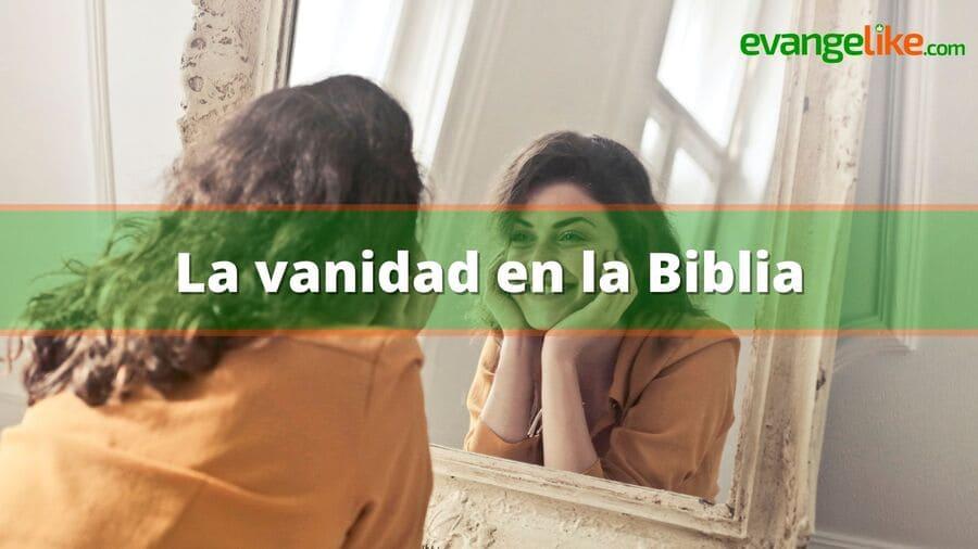 La vanidad en la Biblia