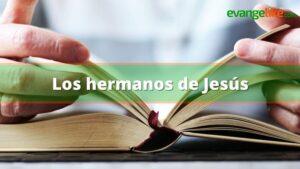 Los hermanos de Jesús